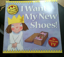 I Want My New Shoes! (Little Princess) Tony Ross