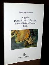 X526M_CAPPELLA DOMENICO DELLA ROVERE in Roma, Intervento di Restauro-Torino 1995