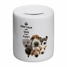 Keep Calm And Save For A Puppy Novelty Ceramic Money Box