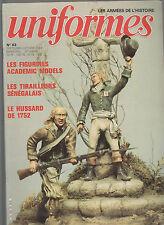 UNIFORMES N° 83 TIRAILLEUR SENEGALAIS / HUSSARD 1752 / LEGION VERTE 1855-59/ GI