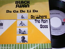 "7"" - Black swan/da Ga de Li Da & Go where the rain Goes # 3931"