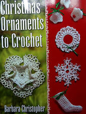 Christmas Ornaments To Crochet  50 Patterns Bells, Wreaths, Snowflakes, Stars