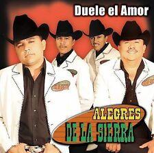 Duele El Amor - Alegres De La Sierra