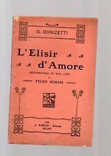l elisir d amore - g. donizetti - libretto del 1925