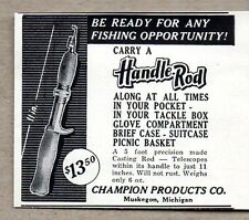 1956 Print Ad Handle Rod Pocket Fishing Rods Champion Products Muskegon,MI
