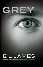 Grey:Fifty Shades of Grey As Told by Christian by E. L. James (Paperback)