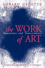 The Work of Art : Immanence and Transcendence by Gérard Genette (1997,...