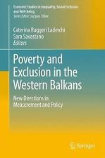 Economic Studies in Inequality, Social Exclusion and Well-Being: Poverty and...
