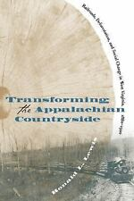 Transforming the Appalachian Countryside : Railroads, Deforestation, and...