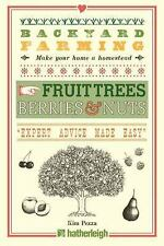 Backyard Farming: Backyard Farming : Fruit Tree, Berries and Nuts by Kim...