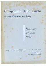 COMPAGNIA DELLA CARITA' DI SAN VINCENZO DE PAOLI RESOCONTO  DELL'ANNO 1957