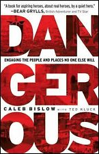 Ted Kluck - Dangerous (2013) - Used - Trade Paper (Paperback)