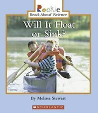 Will It Float or Sink? (Rookie Read-About Science) by Stewart, Melissa