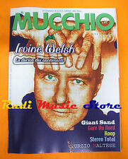 Rivista MUCCHIO SELVAGGIO 477/2002 Irvine Welsh Giant Sand Stereo Total No cd