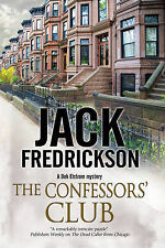 The Confessors' Club: A Dek Elstrom PI Mystery Set in Chicago by Jack...