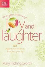 The One Year Devotional of Joy and Laughter: 365 Inspirational Meditations to Br