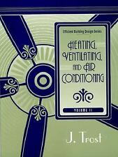 Heating, Ventilating and Air Conditioning Vol. 2 by Frederick Trost (1998,...
