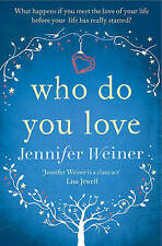 Who Do You Love by Jennifer Weiner (Paperback, 2015)