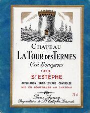 ST ESTEPHE ETIQUETTE CHATEAU TOUR DES TERMES 1973 73 CL RARE §08/07§