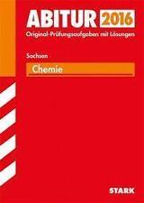 Abiturprüfung 2016 Sachsen - Chemie, Taschenbuch