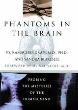 Phantoms in the Brain : Probing the Mysteries of the Human Mind by V. S. Ramacha