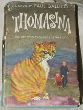 1957 First THOMASINA The Cat Who Thought She Was God by Paul Gallico Dustjacket