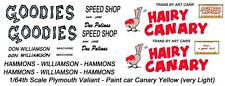 Don Williamson Hairy Canary 1/64th HO Scale Slot Car Waterslide Decals NHRA Drag