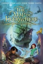 The Map to Everywhere by John Parke Davis and Carrie Ryan (2014, Hardcover)