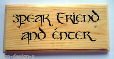 Speak Friend & Enter - Plaque / Sign / Gift - Hobbit Lord Of The Rings Gate 411