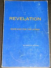 Revelation Made Easy for the Layman