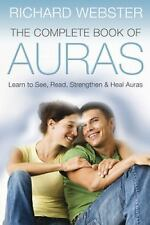 NEW - The Complete Book of Auras: Learn to See, Read, Strengthen & Heal Aura