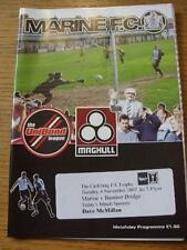 06/11/2007 Marine v Bamber Bridge [FA Trophy] . Item In very good condition unle