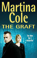 The Graft By  Martina Cole. 9780747269694