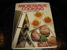 Microwave Cooking 1982 by Cecilia Norman ISBN 0706409388 HBDJ