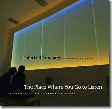 The Place Where You Go to Listen: In Search of an Ecology of Music-ExLibrary