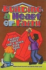 NEW - Building a Heart of Faith: Talking About God & Jesus with Kids