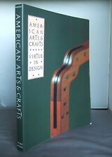 American Arts & Crafts - Virtue in Design -Palevsky Collection 1990 Illustrated