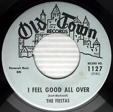 FIESTAS I feel Good all over Look at that girl 1962 DOOWOP SOUL R&B 45 w6289