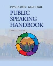Public Speaking Handbook by Steven A. Beebe and Susan J. Beebe (2011, Spiral,...