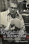2013-09-15, From Kristallnacht to Watergate: Memoirs of a Newspaperman, Rosenfel
