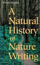 BOOKS ON WRITING FRANK STEWART A NATURAL HISTORY OF NATURE WRITING