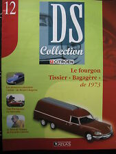 MAGAZINE CITROEN DS COLLECTION N°12 FOURGON TISSIER BAGAGERE 1973