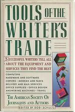 Tools of the Trade : Successful Writers Tell All about the Equipment and...