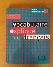 Vocabulaire expliqué du français Niveau intermediaire