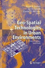 Geo-Spatial Technologies in Urban Environments : Policy, Practice, and Pixels...