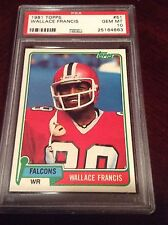 1981 Topps Football # 51 WALLACE FRANCIS PSA 10 GEM MINT ONLY ONE IN EXISTANCE!!