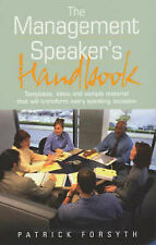 The Management Speaker's Handbook: Templates, Ideas and Sample Material That...