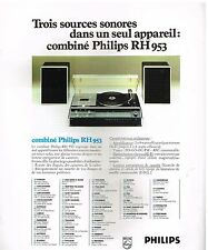 Publicité Advertising 1975 La Chaine Hi-Fi Combiné Philips RH 953