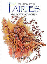 Paint Fairies in Watercolour by Paul Bryn Davies (Paperback) New Book