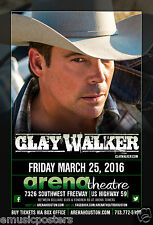 CLAY WALKER 2016 HOUSTON CONCERT TOUR POSTER - Country Music